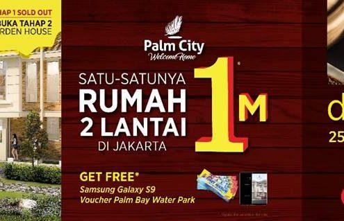 Open House palm city 25-26 Agustus 2018